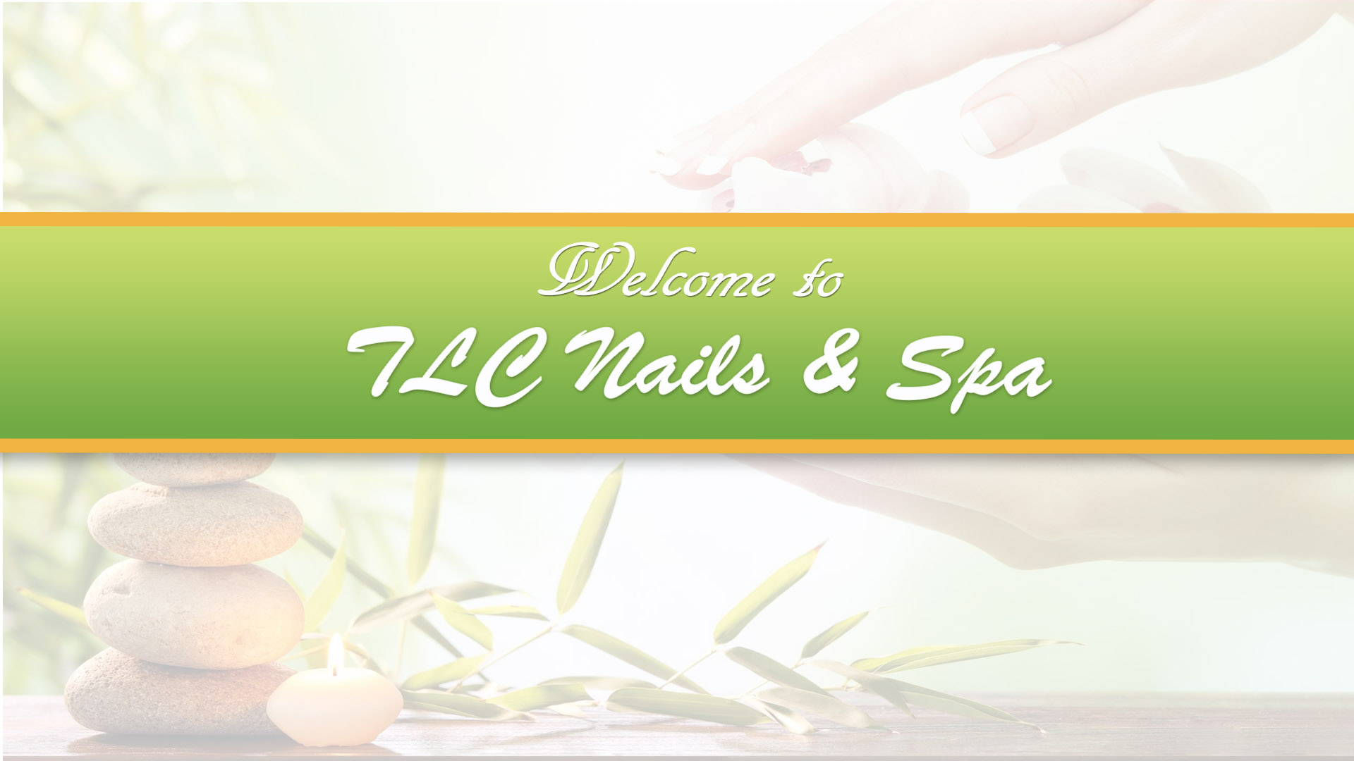 TLC Nails & Spa   Get yourself refreshed at our shop